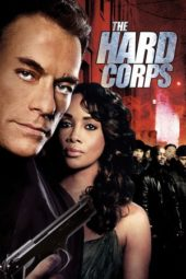 Nonton Online The Hard Corps Sub Indo