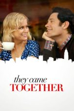 Nonton Movie They Came Together Sub Indo