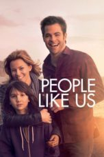 Nonton Movie People Like Us Sub Indo