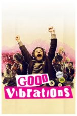 Nonton Movie Good Vibrations Sub Indo