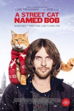 Nonton Movie A Street Cat Named Bob Sub Indo