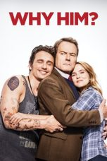 Nonton Movie Why Him? Sub Indo