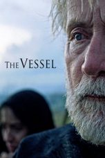 Nonton Movie The Vessel Sub Indo