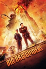 Nonton Movie Big Ass Spider! Sub Indo