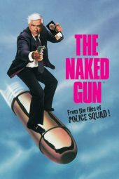 Nonton Online The Naked Gun: From the Files of Police Squad! Sub Indo