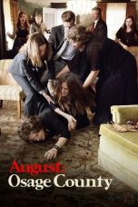 Nonton Movie August: Osage County Sub Indo