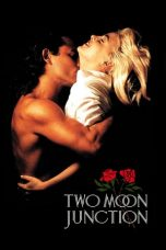 Nonton Movie Two Moon Junction Sub Indo