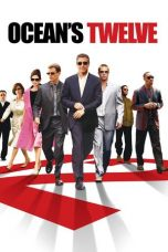 Nonton Movie Ocean's Twelve Sub Indo