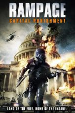 Nonton Movie Rampage: Capital Punishment Sub Indo