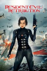 Nonton Movie Resident Evil: Retribution Sub Indo