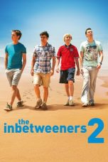 Nonton Movie The Inbetweeners 2 Sub Indo