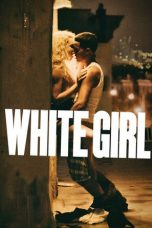 Nonton Movie White Girl Sub Indo