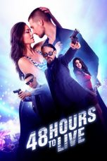 Nonton Movie 48 Hours to Live Sub Indo