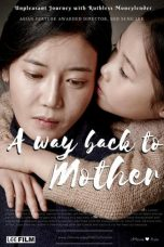 Nonton Movie A Way Back to Mother Sub Indo