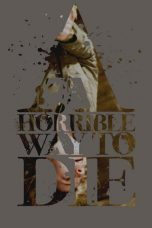 Nonton Movie A Horrible Way to Die Sub Indo