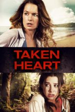 Nonton Movie Taken Heart Sub Indo