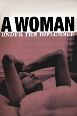 Nonton Movie A Woman Under the Influence Sub Indo
