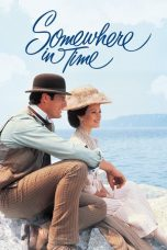 Nonton Movie Somewhere in Time Sub Indo