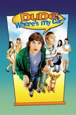 Nonton Movie Dude, Where's My Car? Sub Indo