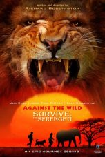 Nonton Movie Against the Wild II: Survive the Serengeti Sub Indo
