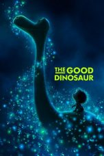 Nonton Movie The Good Dinosaur (2015) Sub Indo