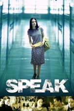 Nonton Movie Speak (2004) Sub Indo