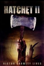 Nonton Movie Hatchet II (2010) Sub Indo