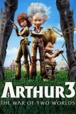 Nonton Online Arthur 3: The War of the Two Worlds Sub Indo