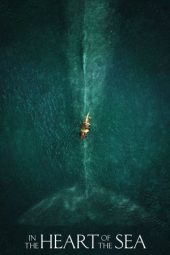 Nonton Online In the Heart of the Sea Sub Indo