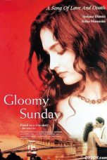 Nonton Movie Gloomy Sunday (1999) Sub Indo