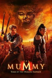 Nonton Online The Mummy: Tomb of the Dragon Emperor (2008) Sub Indo