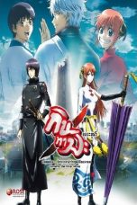 Nonton Movie Gintama the Movie: The Final Chapter – Be Forever Yorozuya (2013) Sub Indo