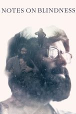 Nonton Movie Notes on Blindness (2016) Sub Indo