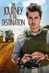 Nonton Online The Journey Is the Destination (2016) Sub Indo