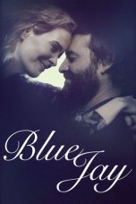 Nonton Movie Blue Jay (2016) Sub Indo