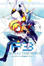 Nonton Movie Persona 3 the Movie: #2 Midsummer Knight's Dream (2014) Sub Indo