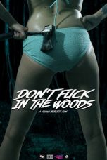 Nonton Movie Don't Fuck in the Woods (2016) Sub Indo