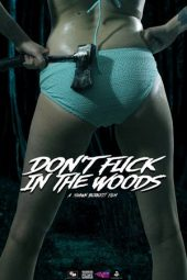 Nonton Online Don't Fuck in the Woods (2016) Sub Indo