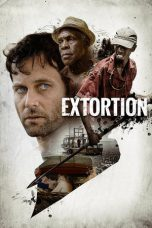 Nonton Movie Extortion (2017) Sub Indo
