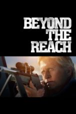 Nonton Movie Beyond the Reach (2014) Sub Indo
