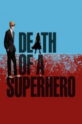 Nonton Online Death of a Superhero (2011) Sub Indo