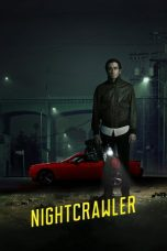 Nonton Movie Nightcrawler (2014) Sub Indo