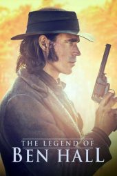 Nonton Online The Legend of Ben Hall (2016) Sub Indo