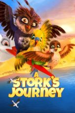 Nonton Movie A Stork's Journey (2017) Sub Indo