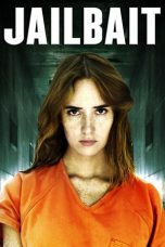 Nonton Movie Jailbait (2014) Sub Indo