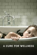 Nonton Movie A Cure for Wellness (2016) Sub Indo