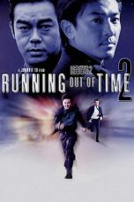 Nonton Movie Running Out of Time 2 (2001) Sub Indo