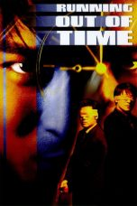 Nonton Online Running Out of Time (1999) Sub Indo