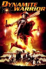 Nonton Movie Dynamite Warrior (2006) Sub Indo
