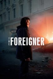 Nonton Online The Foreigner (2017) Sub Indo